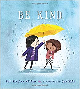 """Be Kind"" by Pat Zietlow Miller"