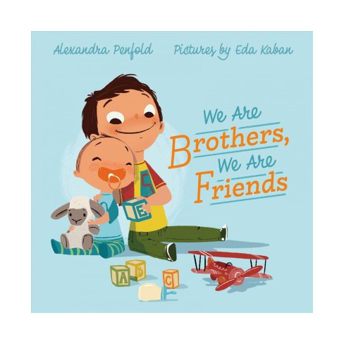 """We are Brothers, We are Friends"" by Alexandra Penfold"
